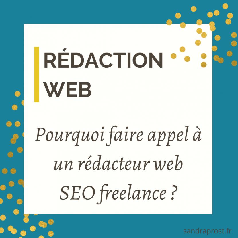 Pourquoi faire appel à un rédacteur web freelance ?