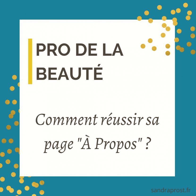 """instituts de beauté, spa : comment réussir la rédaction de sa page """"A Propos"""" ?"""